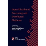 Open Distributed Processing and Distributed Platforms by J. Rolia