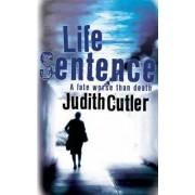 Life Sentence by Judith Cutler