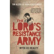 The Lord's Resistance Army by Tim Allen