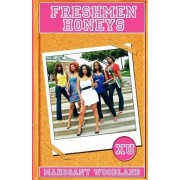 Freshmen Honeys by Mahogany Woodland