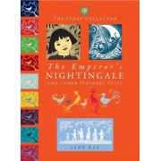 The Emperor's Nightingale and Other Feathery Tales by Jane Ray