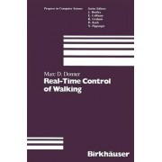 Real-Time Control of Walking by M D Donner
