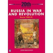 Russia in War and Revolution by Josh Brooman