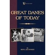 Great Danes of Today (A Vintage Dog Books Breed Classic) by Beryl Lee Booker