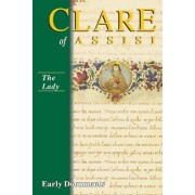 Clare of Assisi by Regis J. Armstrong
