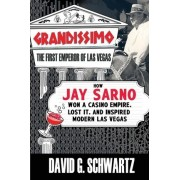 Grandissimo by Dr David G Schwartz