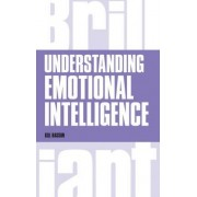 Understanding Emotional Intelligence by Gill Hasson
