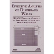 Effective Analysis of Diaphragm Walls by Technical Committee on Performance of Structures During Construction