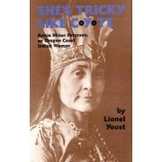 She's Tricky Like Coyote by Lionel Youst