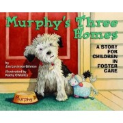 Murphy's Three Homes by Jan Levinson Gilman