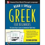 Read and Speak Greek for Beginners with Audio CD, 2nd Edition by Hara Garoufalia-Middle