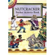 Nutcracker Sticker Activity Book by Carolyn Ewing