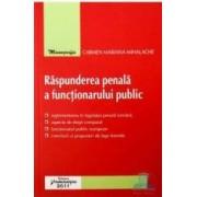 Raspunderea penala a functionarului public - Carmen Mariana Mihalache