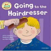 Oxford Reading Tree: Read With Biff, Chip & Kipper First Experiences Going to the Hairdresser by Roderick Hunt