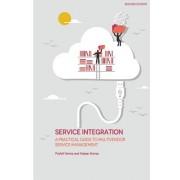 Service Integration: A Practical Guide to Multivendor Service Management