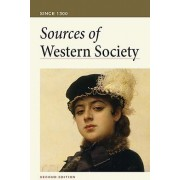 Sources of Western Society: Since 1300 by University Amy R Caldwell