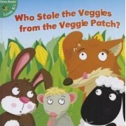 Who Stole the Veggies from the Veggie Patch? by Precious McKenzie