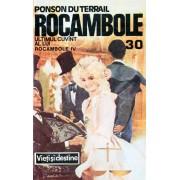 Rocambole: Ultimul cuvant al lui Rocambole (7 vol.)