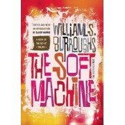 The Soft Machine by William S Burroughs