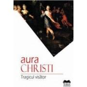 Tragicul Visator - Aura Christi