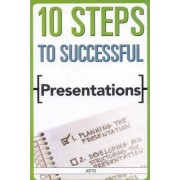 10 Steps to Successful Presentations by ASTD Press
