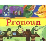 If You Were a Pronoun by Nancy Loewen