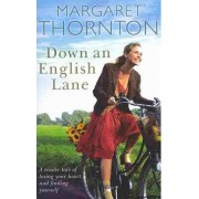 Down an English Lane by Professor of Legal Studies Margaret Thornton