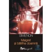 Maigret si batrana doamna - Georges Simenon