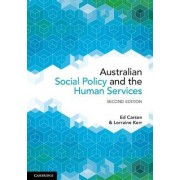 Australian Social Policy and the Human Services by Lorraine Kerr