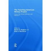 The Teaching American History Project by Rachel G. Ragland