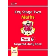 KS2 Maths Targeted Study Book - Year 6 by CGP Books