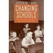 Changing Schools by Arthur Zilversmit