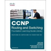 CCNP Routing and Switching Foundation Learning Guide Library by Diane Teare