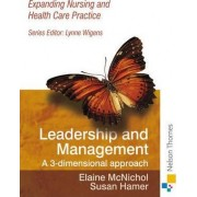 Expanding Nursing and Health Care Leadership & Management by Elaine McNichol