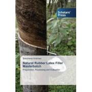 Natural Rubber Latex Filler Masterbatch by Krishnan Sasidharan