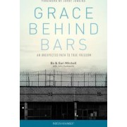 Grace Behind Bars by Bo Mitchell