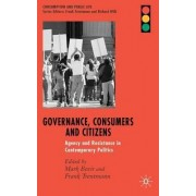 Governance, Consumers and Citizens by Mark Bevir