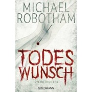 Todeswunsch by Michael Robotham