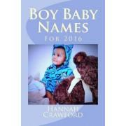 Boy Baby Names by Miss Hannah Crawford