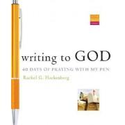 Writing to God by Rachel G. Hackenberg