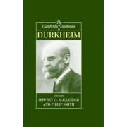The Cambridge Companion to Durkheim by Jeffrey C. Alexander