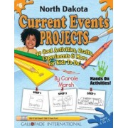 North Dakota Current Events Projects - 30 Cool Activities, Crafts, Experiments & by Carole Marsh