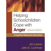 Helping Schoolchildren Cope with Anger by Jim Larson