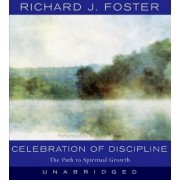 Celebration of Discipline by Richard J Foster
