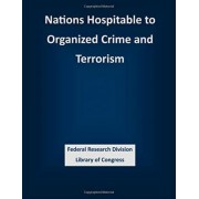 Nations Hospitable to Organized Crime and Terrorism by Federal Research Division Library of Con