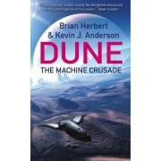 The Machine Crusade by Brian Herbert