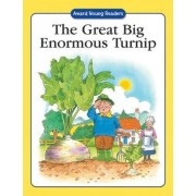 The Great Big Enormous Turnip by Anna Award