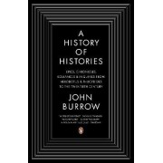 A History of Histories by Professor John Burrow