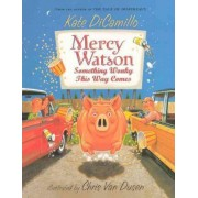Something Wonky This Way Comes by Kate Dicamillo Dicamillo