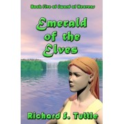 Emerald of the Elves by Richard S Tuttle